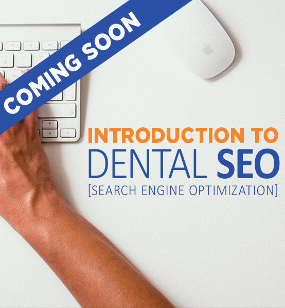 Introduction to Dental SEO