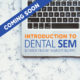 introduction to dental sem course
